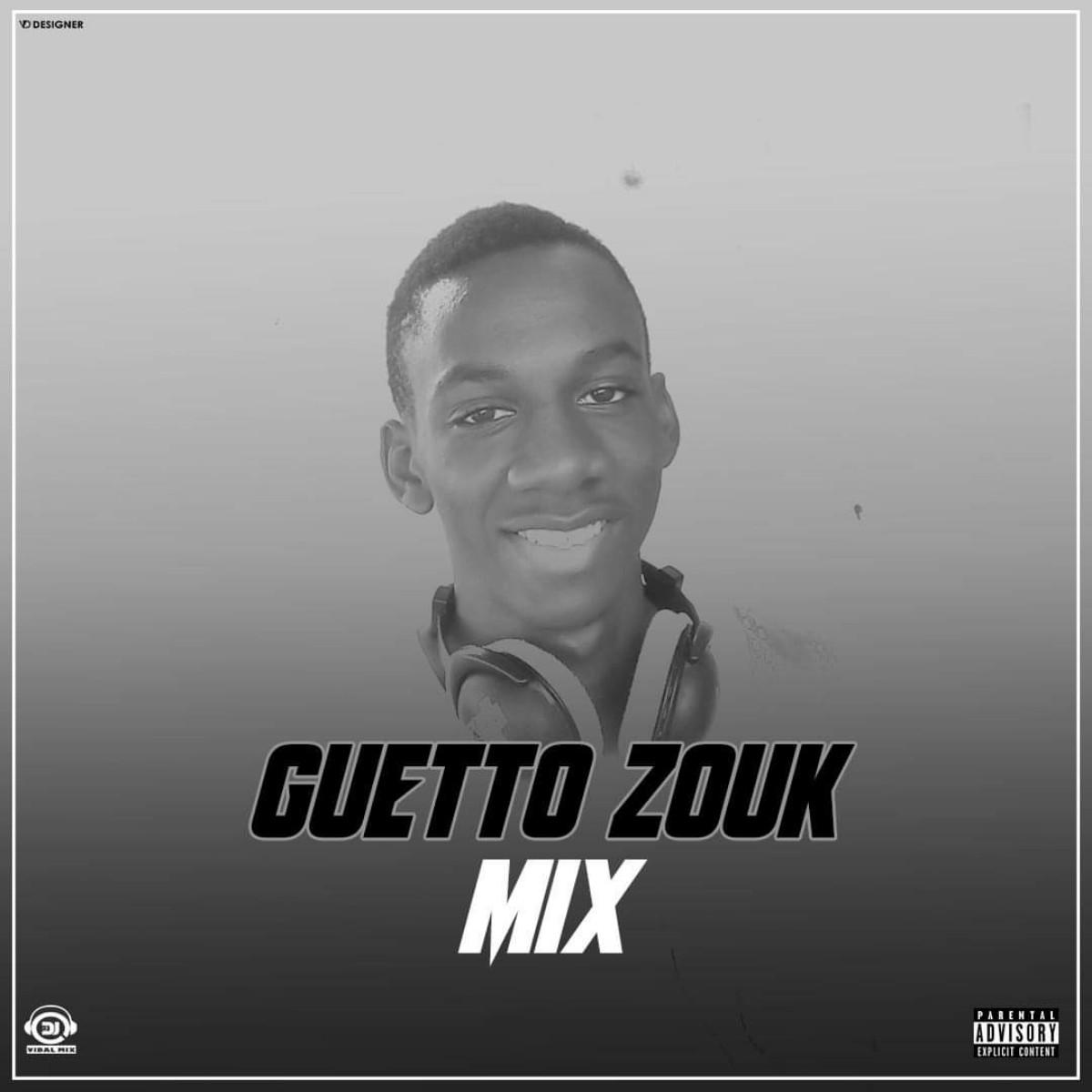 Dj Vidal Mix - Ghetto Zouk Mix Vol. 1