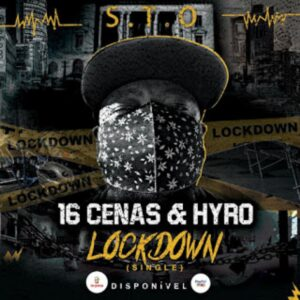 16 Cenas & Hyro - Lockdown (Single)