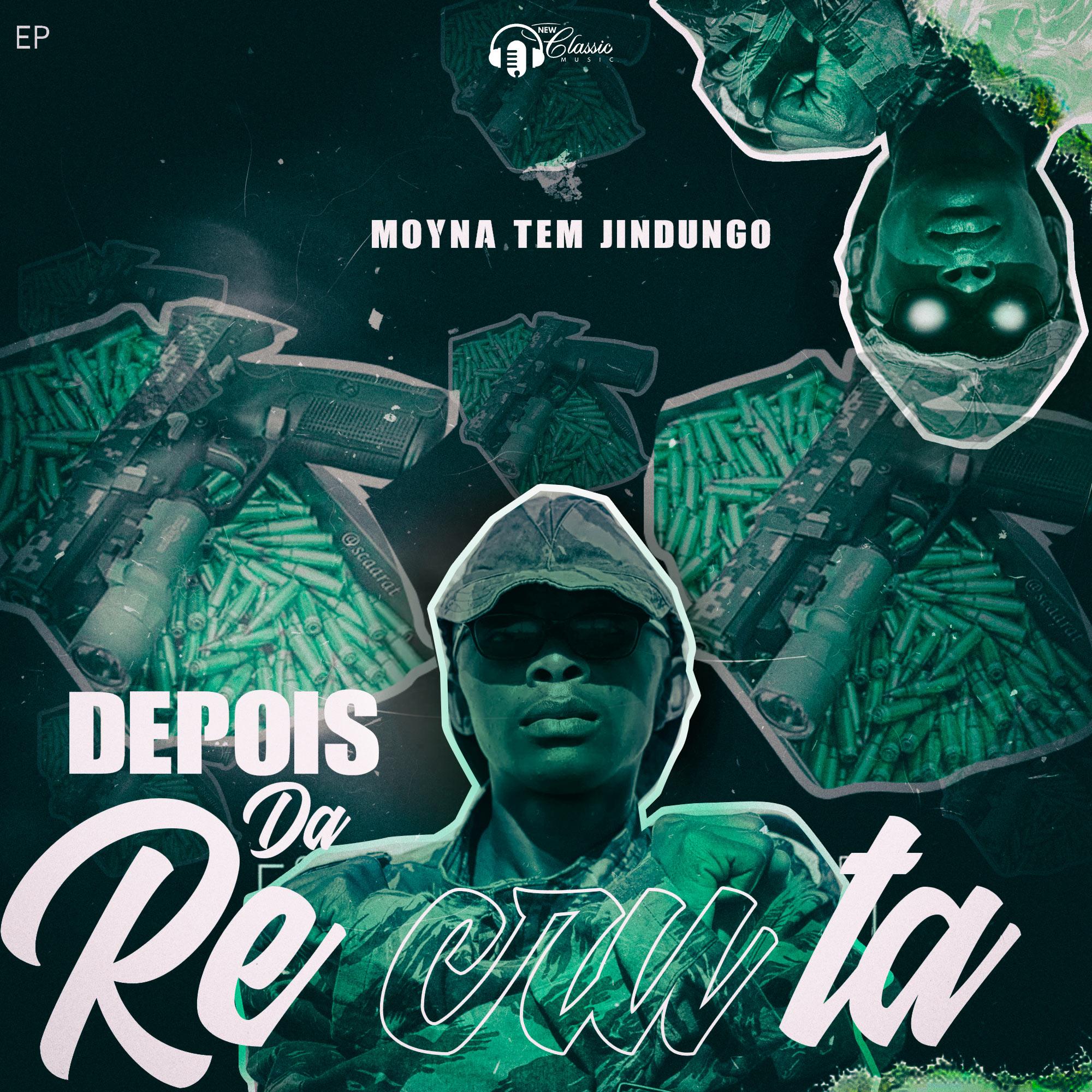 Moyna Tem Jindungo - Depois Da Recruta (EP)