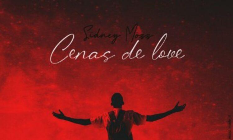 Sidney Mozz - Cenas De Love (EP)