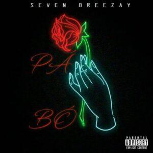 Seven Breezay - Pá Bó