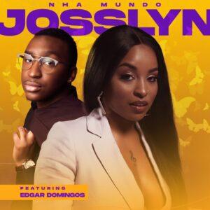 Josslyn - Nha Mundo (feat. Edgar Domingos)