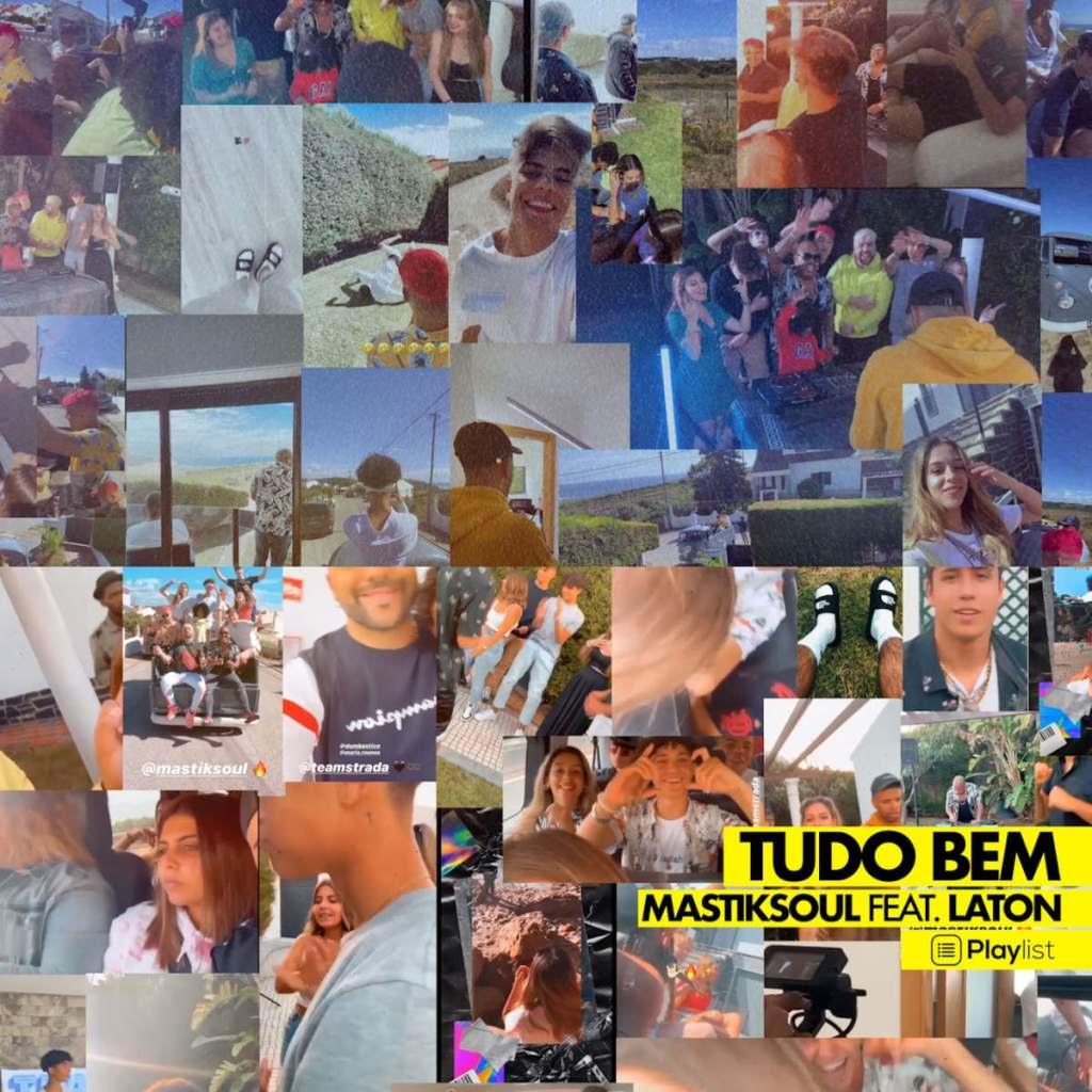Mastiksoul - Tudo Bem (feat. Laton)