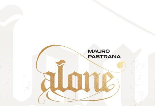 Mauro Pastrana - Alone (EP) [Download]