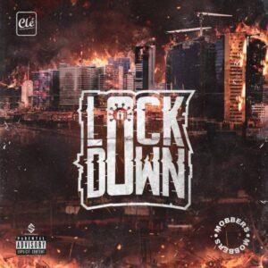 MOBBERS - LOCKDOWN (EP) 2020