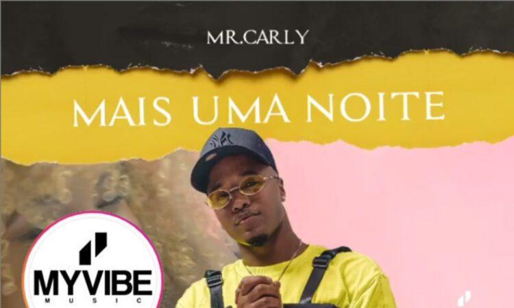 Mr. Carly - Mais Uma Noite
