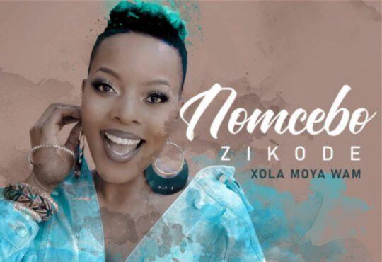 Nomcebo Zikode - Xola Moya Wam (Álbum)