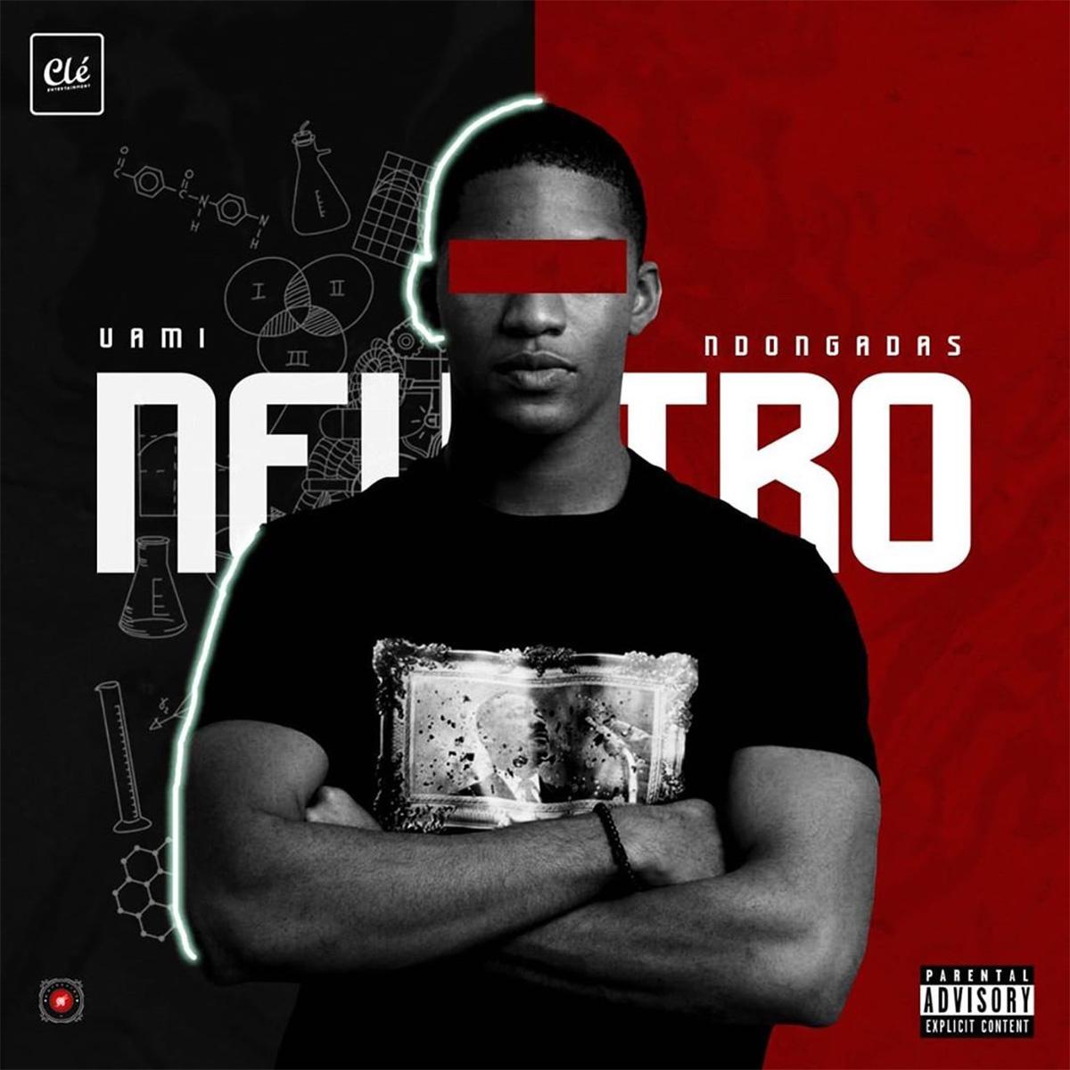 Uami Ndongadas - Neutro (EP) 2020