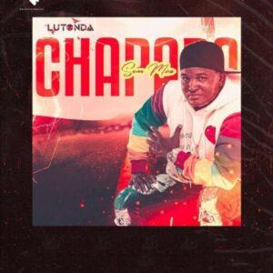 Dj Lutonda - Chapada Sem Mão (Álbum)