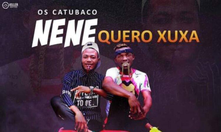 Catubacú - Nenê Quero Xuxa