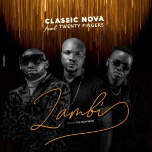 Classic Nova - Zambi (feat. Twenty Fingers)