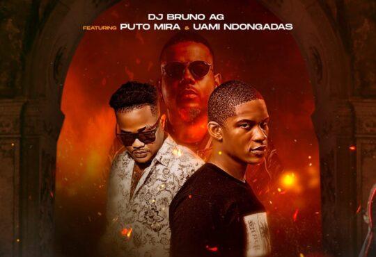 Dj Bruno - Motivação (feat. Puto Mira & Uami Ndongadas)
