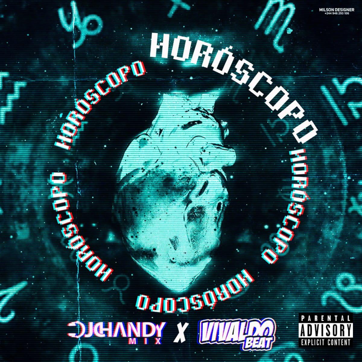 Dj Chandy - Horóscopo (feat. Vivaldo Beatz)