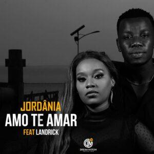 Jordânia - Amo Te Amar (feat. Landrick)