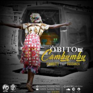 Kiambote - Óbito do Cambumbú (feat. Dusanza)