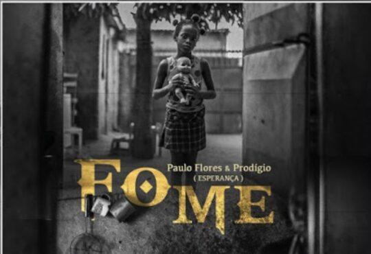 Paulo Flores e Prodígio - Fome