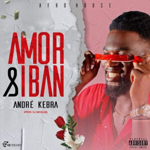 Andre Kebra - Amor & Iban