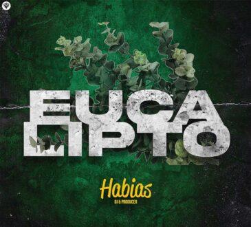 Dj Habias - Eucalipto