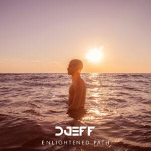 Djeff - Enlightened Path (Álbum)