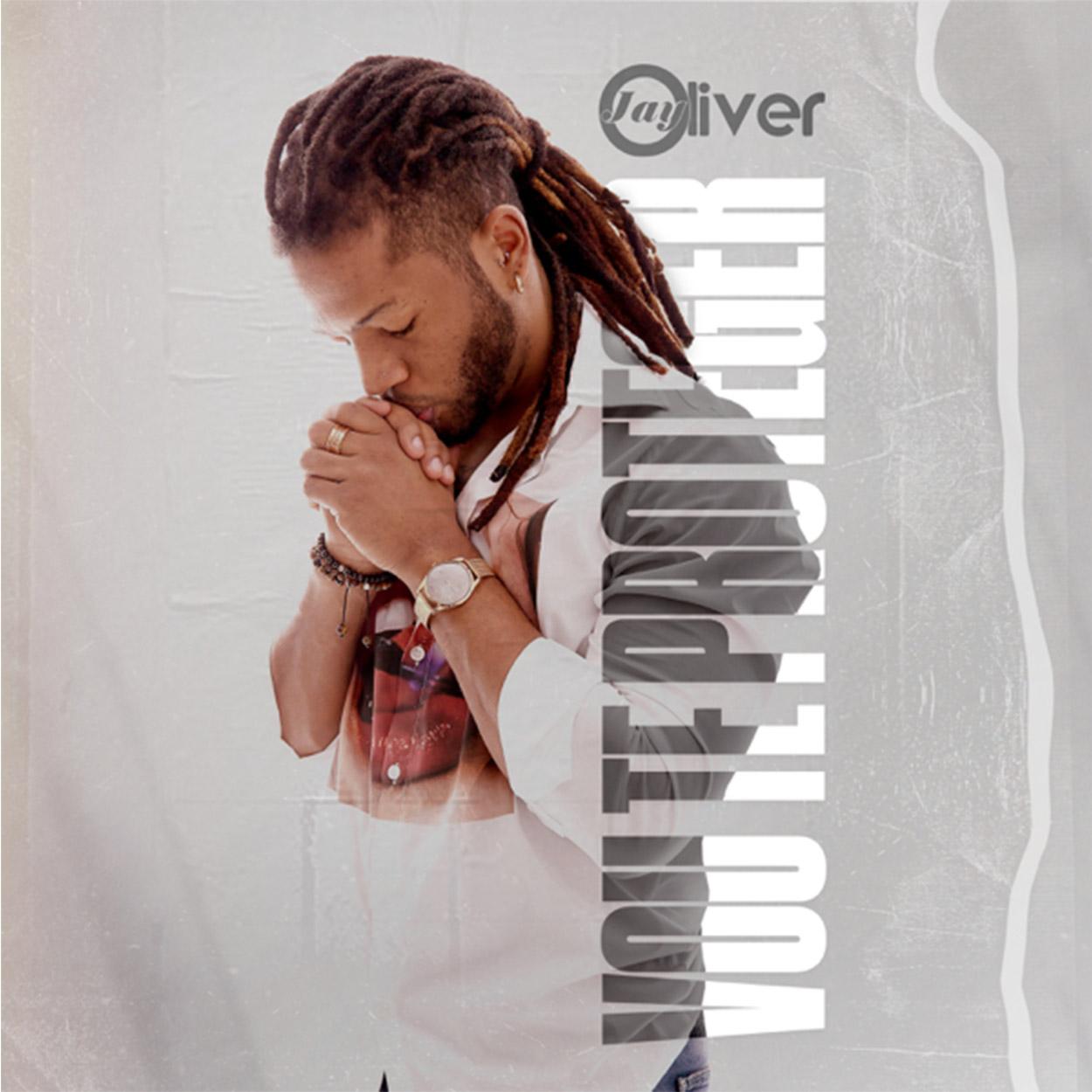 Jay Oliver - Vou Te Proteger