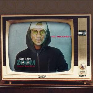 Killa Baby - ZOOM