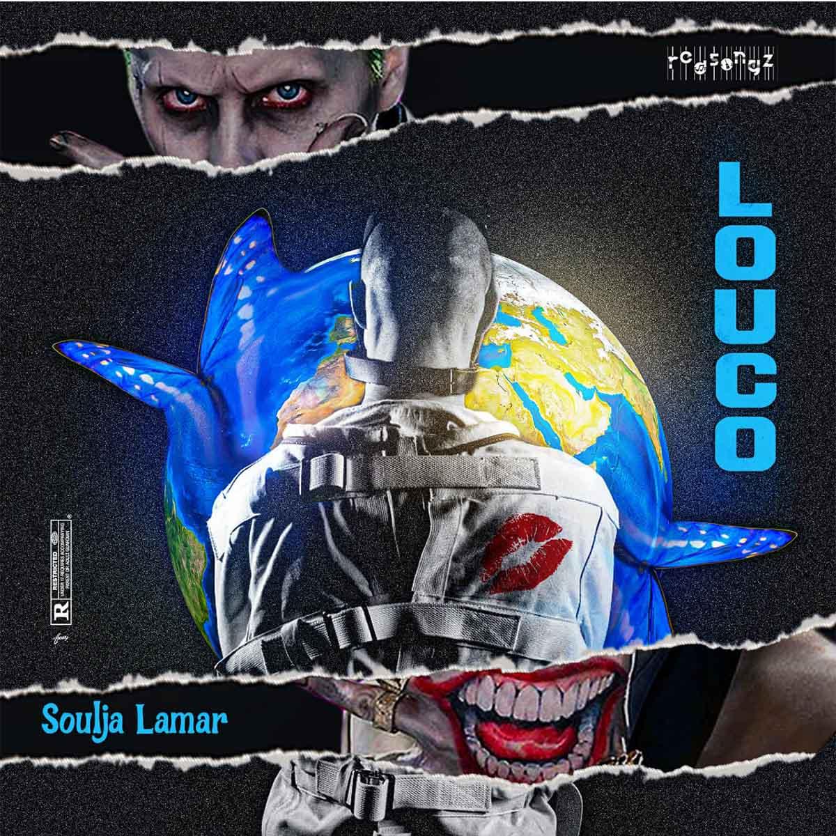 Soulja Lamar - Louco