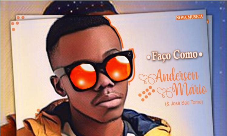 Anderson Mário - Faço Como (feat. José São Tomé)