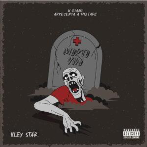 Bley Star - Morto Vivo (EP)
