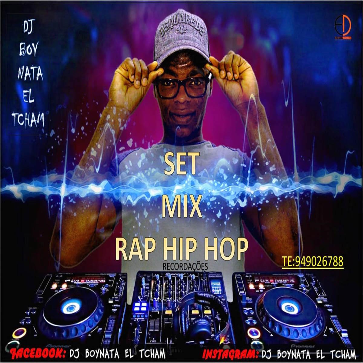Dj Boynata - Set Mix Rap Hip Hop