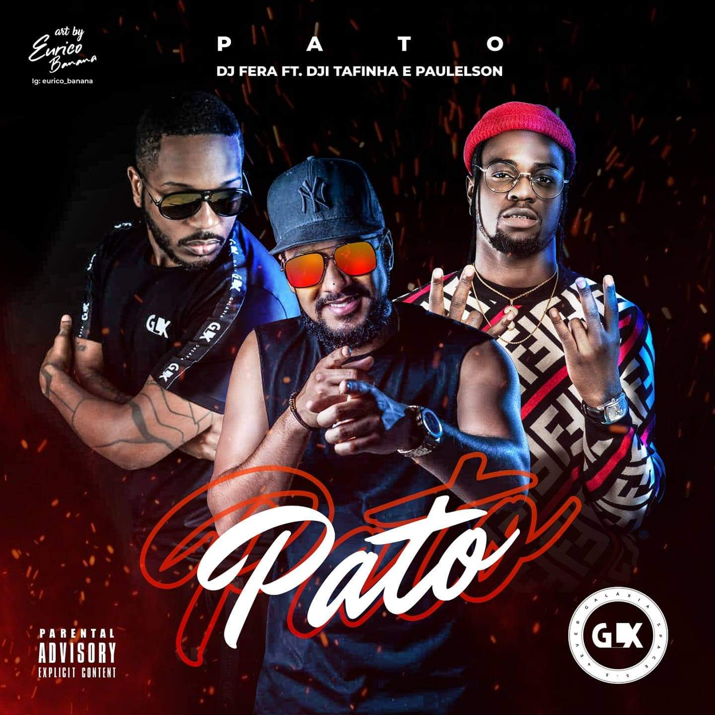 Dj Fera - Pato (feat. Dji Tafinha e Paulelson)