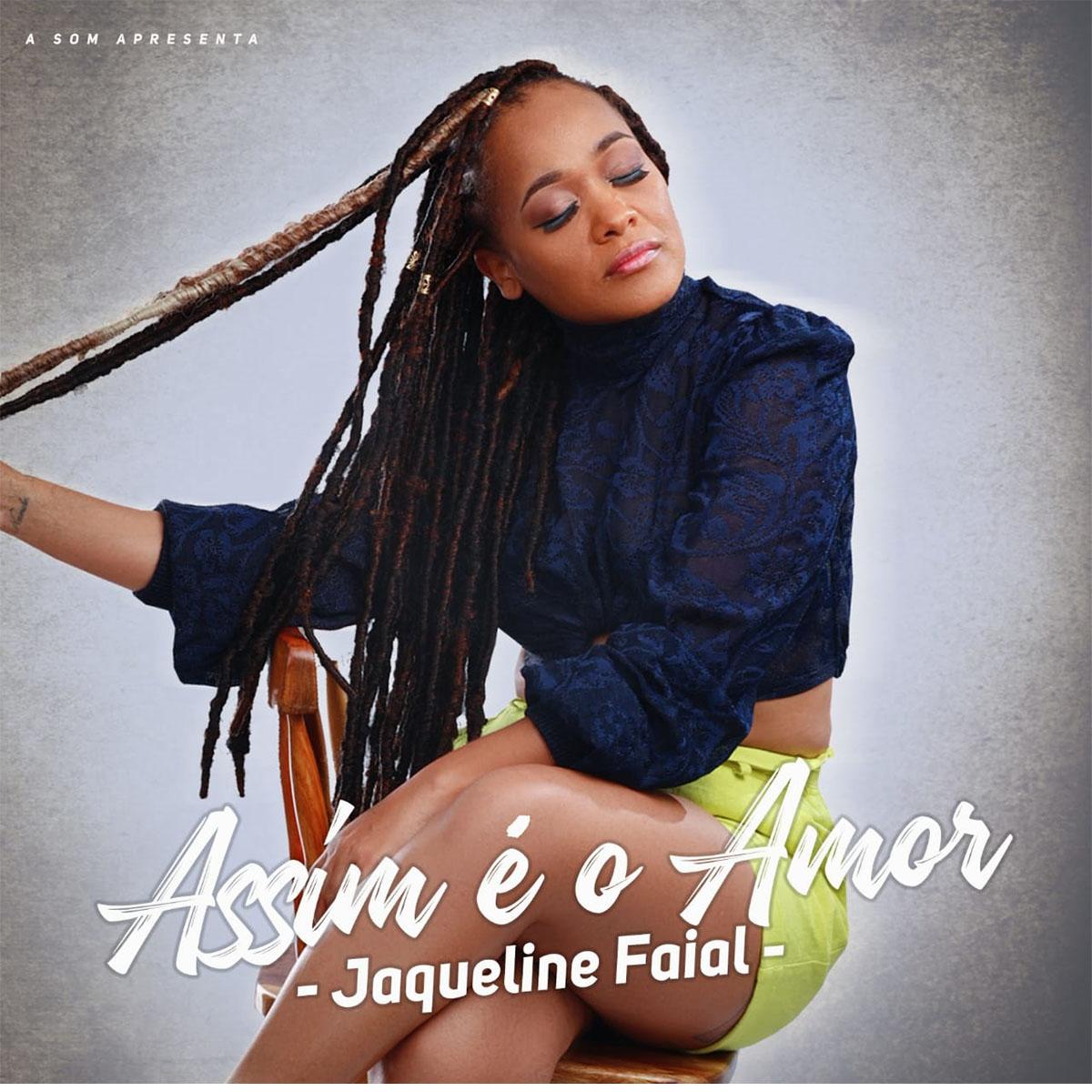 Jaqueline Faial - Assim é o Amor