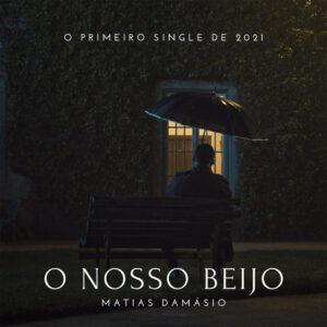 Matias Damásio - O Nosso Beijo