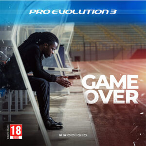 Prodigio - Pro Evolution 3 (Game Over) [Mixtape]