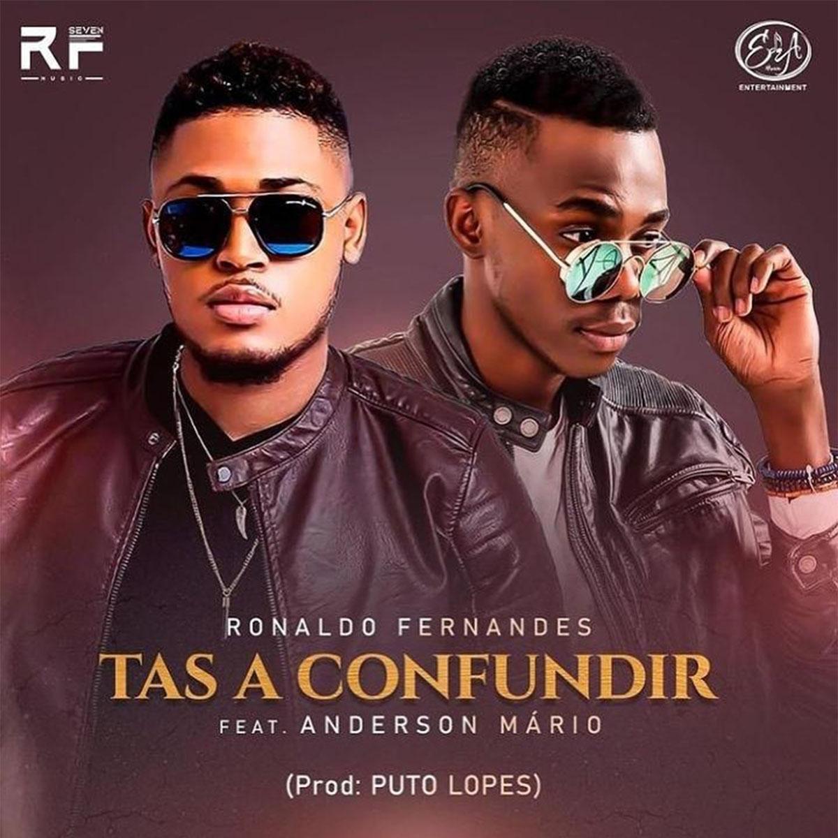 Ronaldo Fernandes - Tás a Confundir (feat. Anderson Mário)