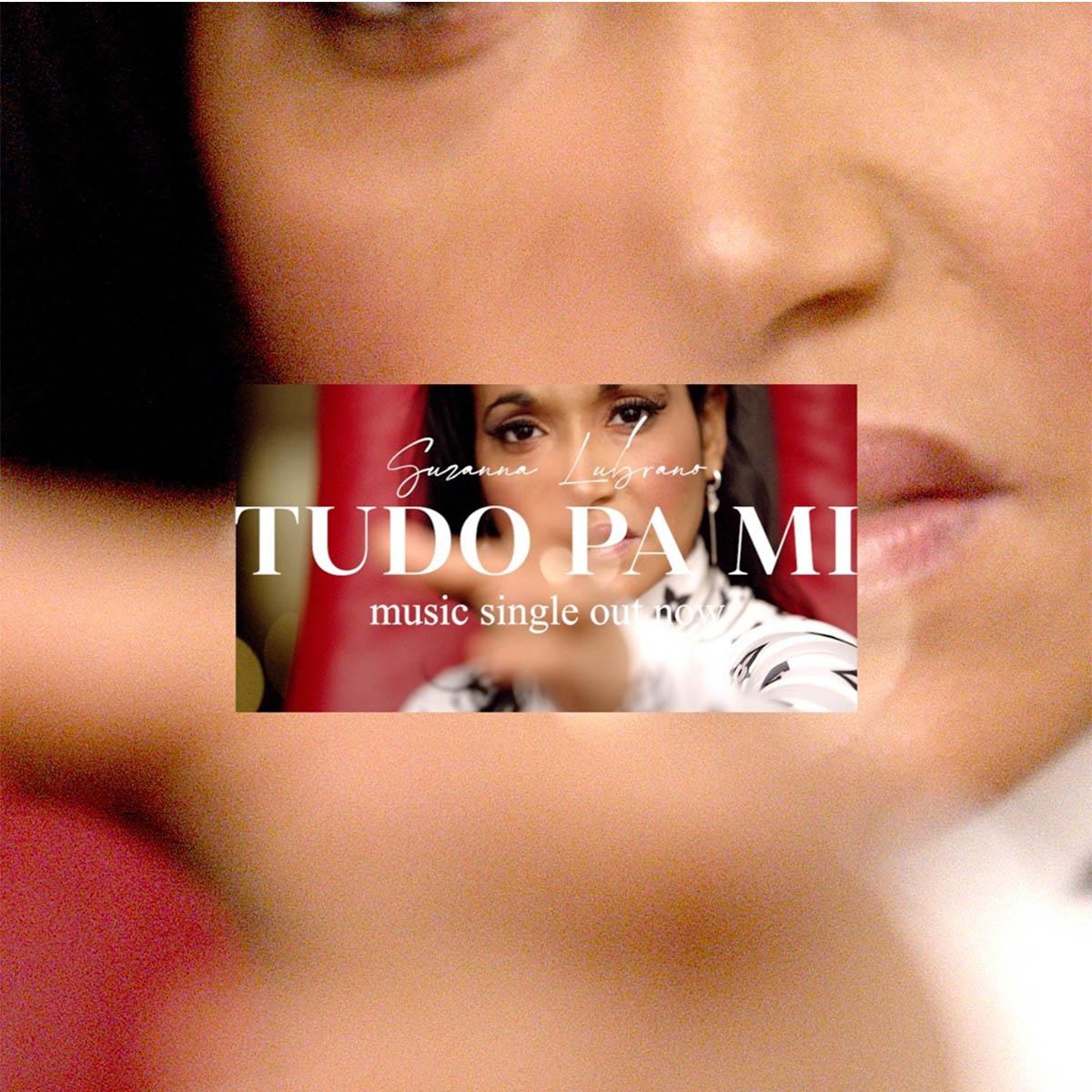 Suzanna Lubrano - Tudo Pa Mi