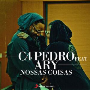 C4 Pedro - Nossas Coisas (feat. Ary)