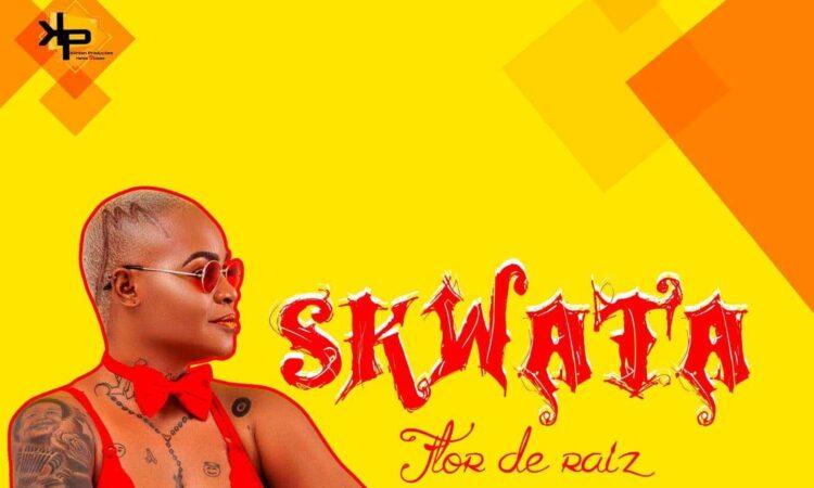 Flor De Raiz - Skwata