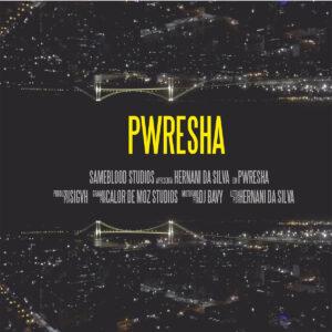 Hernâni - Pwresha