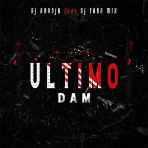 Dj Abadja - Ultimo Dam (feat. Dj Taba Mix)