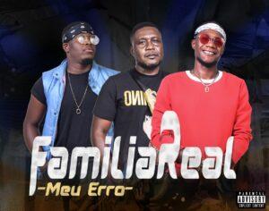 Família Real Music - Meu Erro