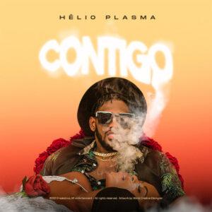 Hélio Plasma - Contigo