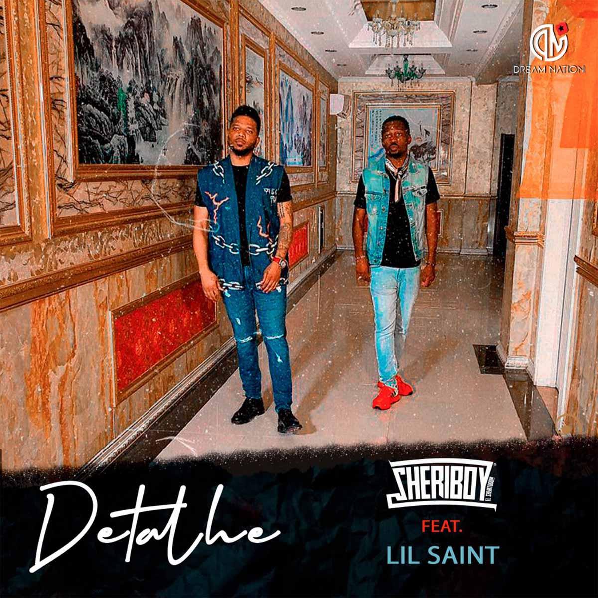 Sheriboy - Detalhe (feat. Lil Saint)