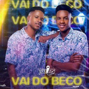 The Twins - Vai Do Beco