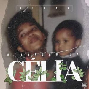 Allan feat. Cláudio Ismael - Super Mãe (Continência)