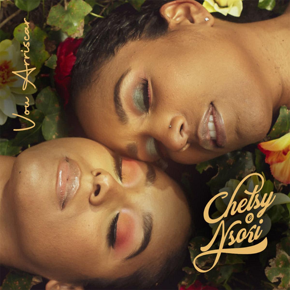 Chelsy Shantel & Nsoki - Vou Arriscar