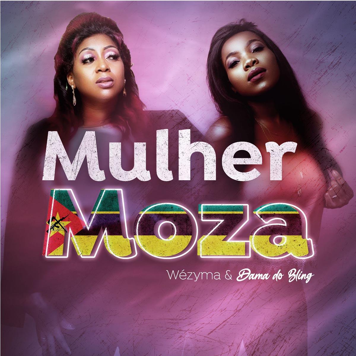 Wezima & Dama do Bling - Mulher Moza