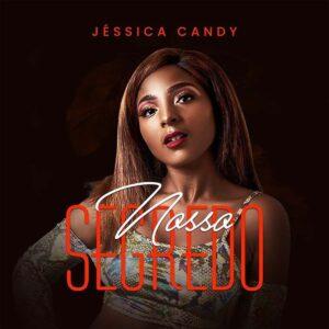 Jéssyca Candy - Nosso Segredo