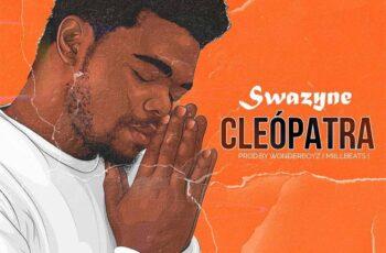 Swazyne - Cleópatra (Prod. WonderBoyz)