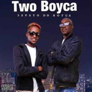 Two Boyca - Sapato do Boyca