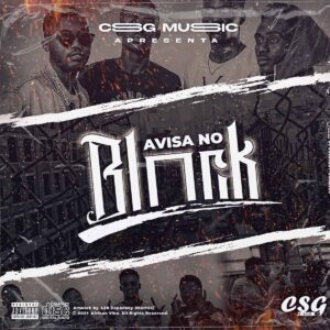 CSG Music - Avisa No Block